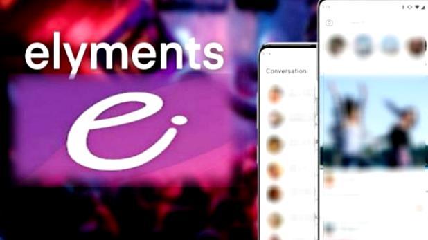 first Indian social media app Elyments lauched, देश का पहला सोशल मीडिया App Elyments हुआ लॉन्च, जानें क्या है खासियत